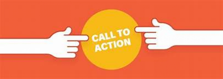 Call To Action! Immediate Action Needed!!